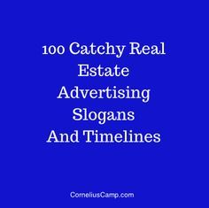 100 catchy Real Estate slogans